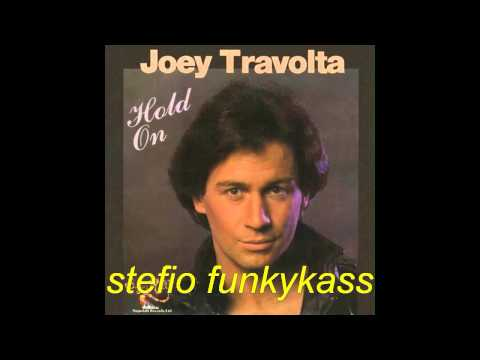 JOEY TRAVOLTA - Hurry up