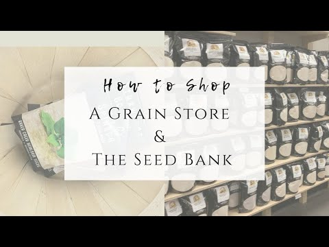 VLOG | How To Shop A Grain Store & The Seed Bank