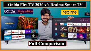 Onida Fire TV Edition 2020 32 inch vs Realme Smart TV 32 inch Full Comparison in Detail