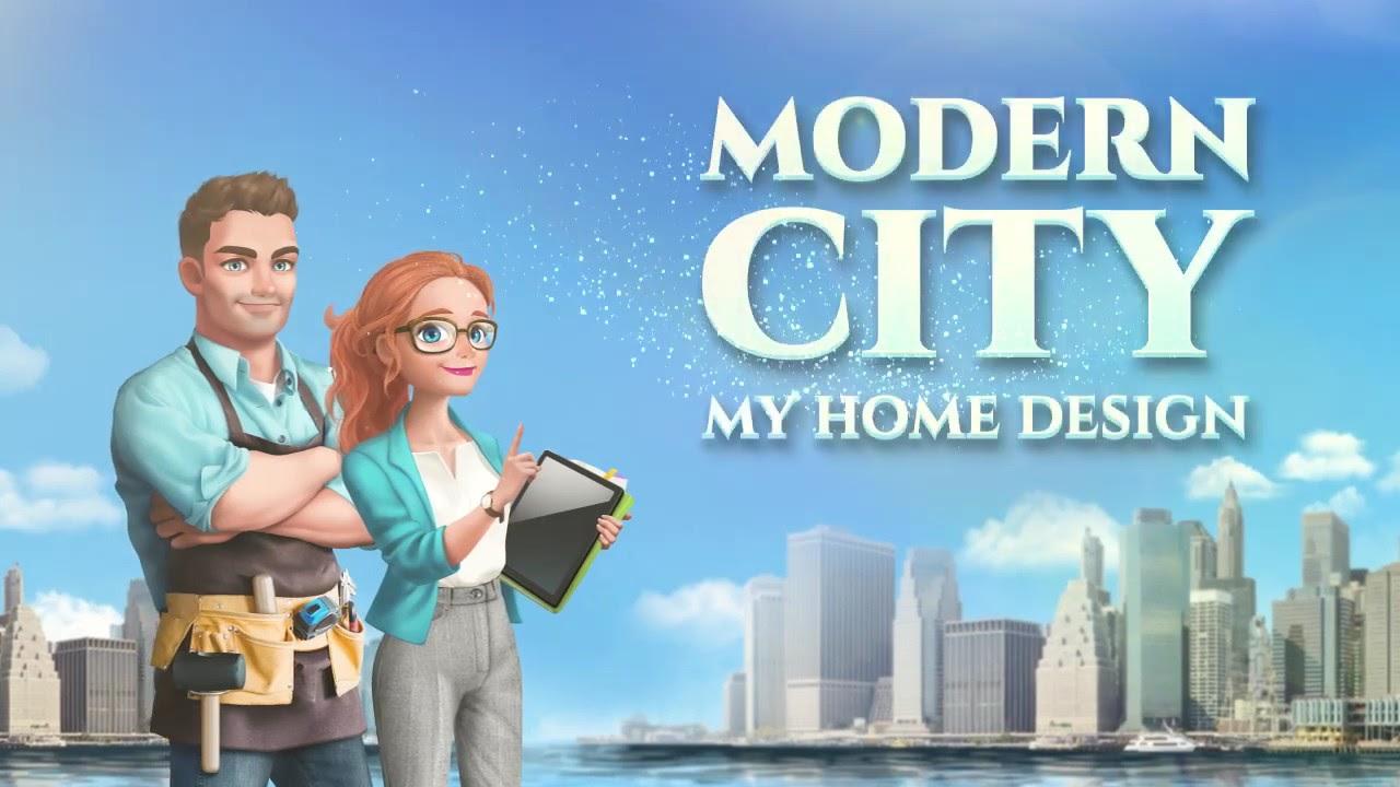 [Trailer] My Home Design   Modern City