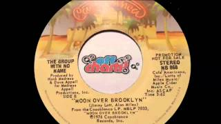 The Group With No Name - Moon Over Brooklyn