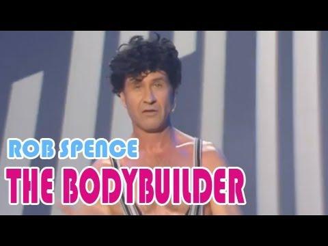 Rob SPENCE, The bodybuilder