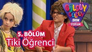 Güldüy Güldüy Show Çocuk 5. Bölüm, Tiki Öğrenci Skeci