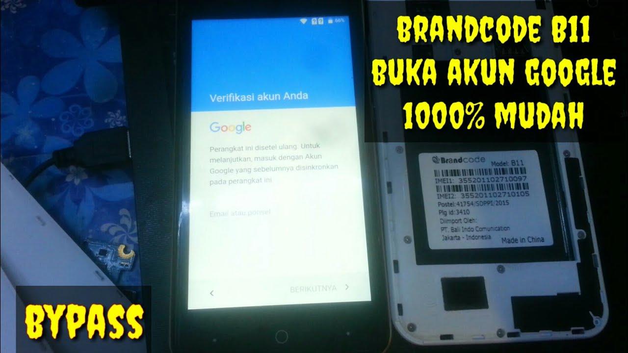 How To Bypass Google Account Brandcode B11 1000 Oke Youtube