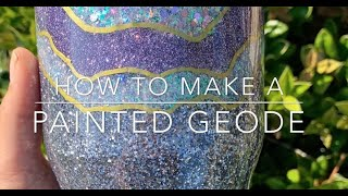 How to make a *GEODE ROCK* inspired tumbler