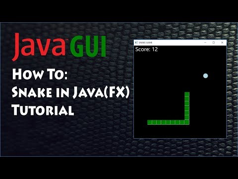 Programming Snake Game In Java (fx) Tutorial