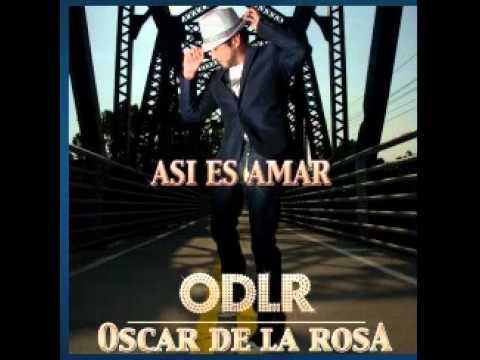 Oscar De La Rosa - Asi Es Amar (Single) 2011