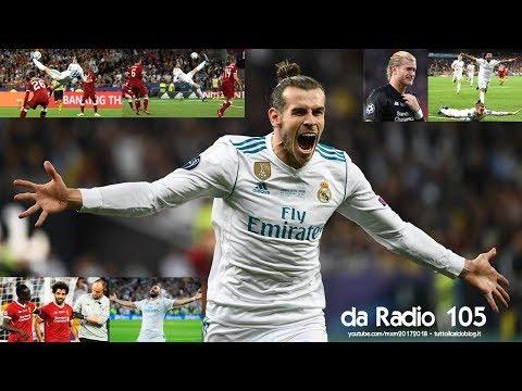 Radio 105 - Real Madrid-Liverpool 3-1 - Radiocronaca di Niccolò Ceccarini & Giuseppe Galderisi