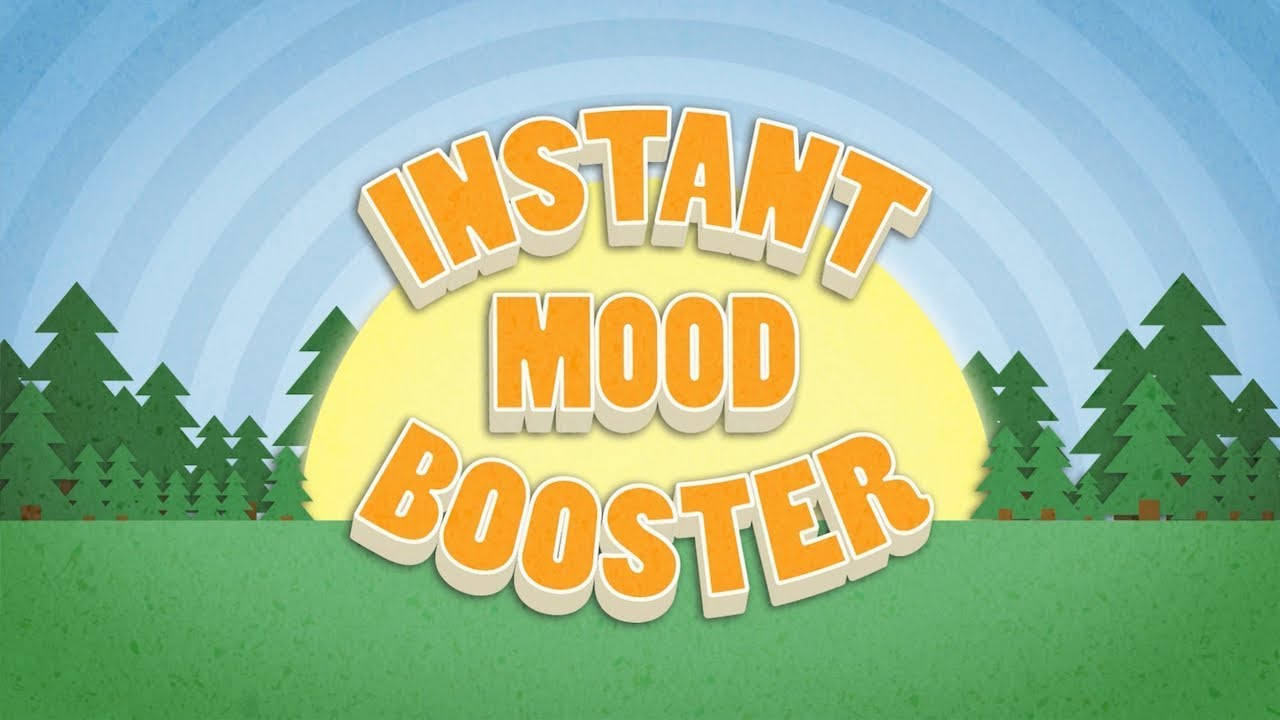 8 Instant Mood Boosters