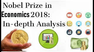 The Nobel Prize for Economics 2018 विस्तृत विश्लेषण Explained in simple language