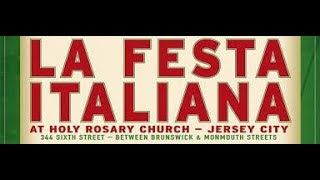 Sights and Sounds of La Festa Italiana Jersey City NJ August 17, 2019
