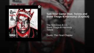 Spit Your Game (feat. Twista and Bone Thugs N Harmony) (Explicit)