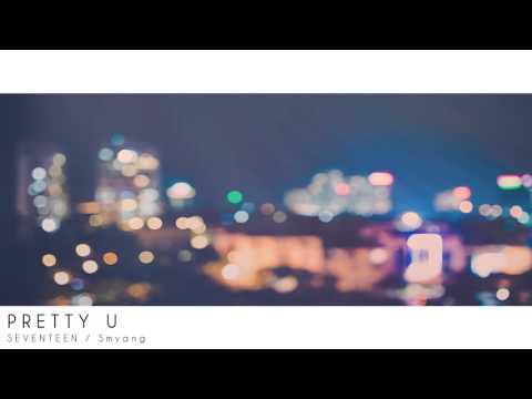 SEVENTEEN (세븐틴) - 예쁘다 (Pretty U) - Piano Cover