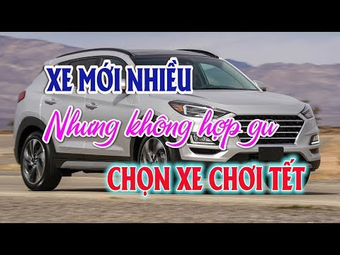 Xe nhiều nhưng không hợp gu chọn xe chơi tết của người Việt | Thị trường ô tô xe máy