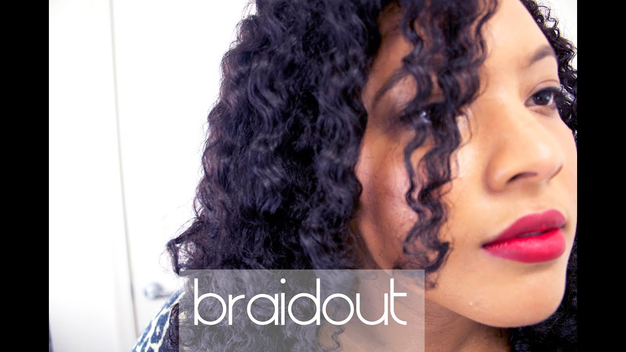 Transitioning Hair The Perfect Braid Out Youtube