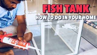 How to make the fish tank in your home in Tamil -DIY