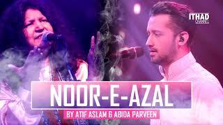 Noor-E-Azal Hamd by Atif Aslam and Abida Parveen 2017 OST Pakistan