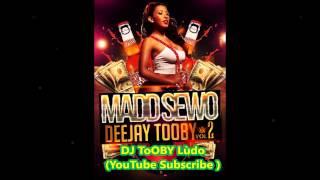 ► Dj ToOBY... MADD SEWO VOL.2 ◀ ( Doc J, Asa Bantan, Triple Kay, Xs groove, J2mo & More)