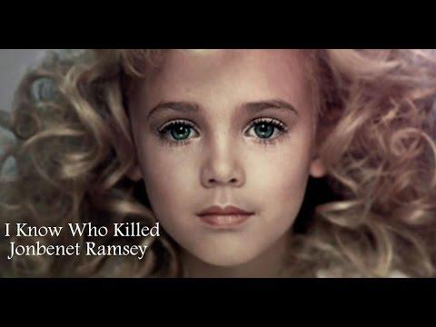 I Know Who Killed Jonbenet Ramsey