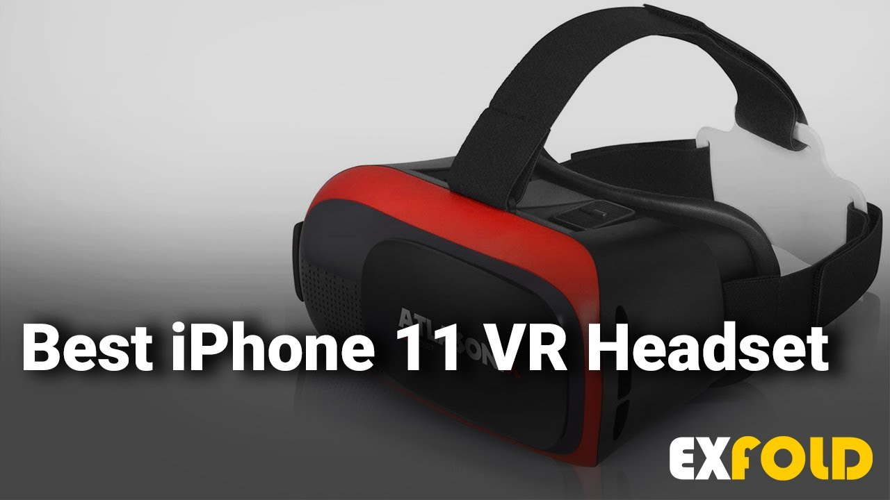 Best Iphone 11 Vr Headset Complete List With Features Details 2019 Youtube