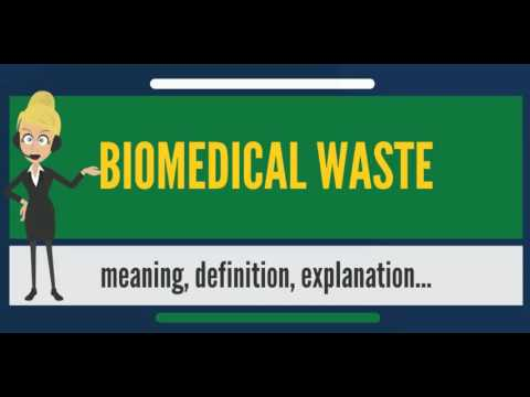 What is BIOMEDICAL WASTE? What does BIOMEDICAL WASTE mean? BIOMEDICAL WASTE meaning