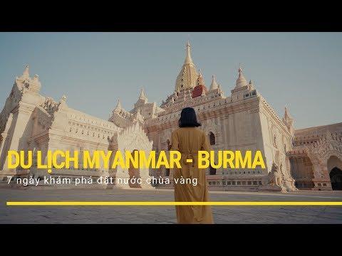 Du lịch Myanmar - Hành trình 7 ngày trên đất nước Chùa Vàng