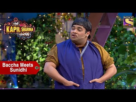 Baccha Yadav Entertains Sunidhi Chauhan - The Kapil Sharma Show