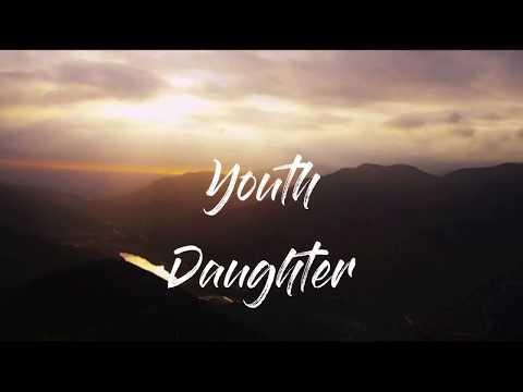 daughter---youth-lyrics