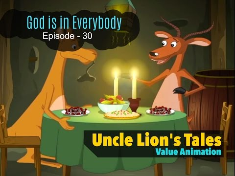 God is in Everybody || Uncle Lion's Tales - Part 30 || Value Animation