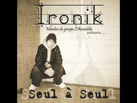 Ironik - Seul à seul (audio seulement)