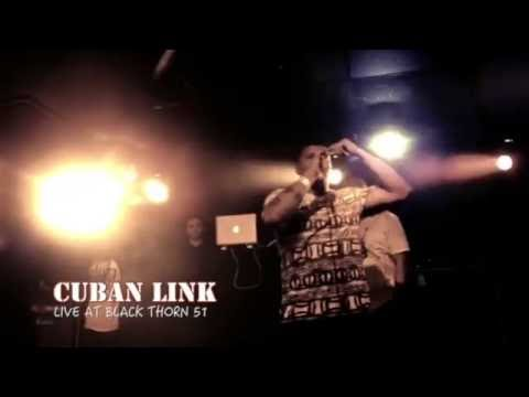 CUBAN LINK feat THE BEATNUTS - LIVE @BLACK THORN 51
