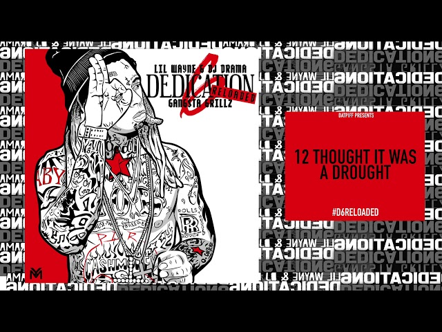 e3f38b3740fe Lil Wayne – Thought It Was a Drought Lyrics