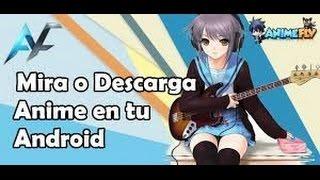 Descargar desde anime flv  desde mi celular #2