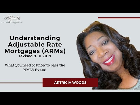 Passing The NMLS Exam - Understanding Adjustable Rate Mortgages (ARMs)