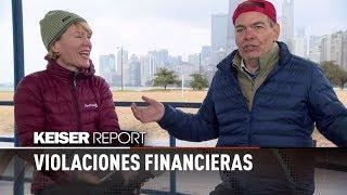 Violaciones financieras (E1137) - Keiser Report en español
