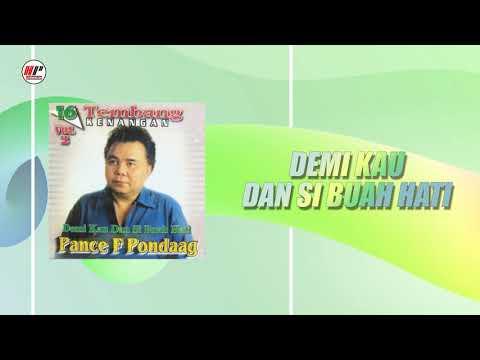 Pance F Pondaag - Demi Kau Dan Si Buah Hati (Official Audio)