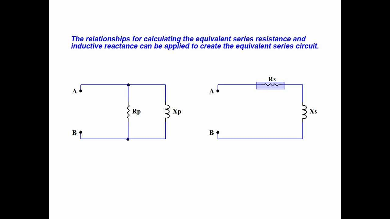 Online tutorial on how to convert a parallel RL circuit into its equivalent  series RL circuit