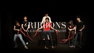 Ribbons Lead Me To The Cross
