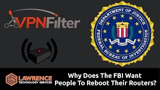 VPNFilter: Why Does The FBI Want People To Reboot Their Routers?
