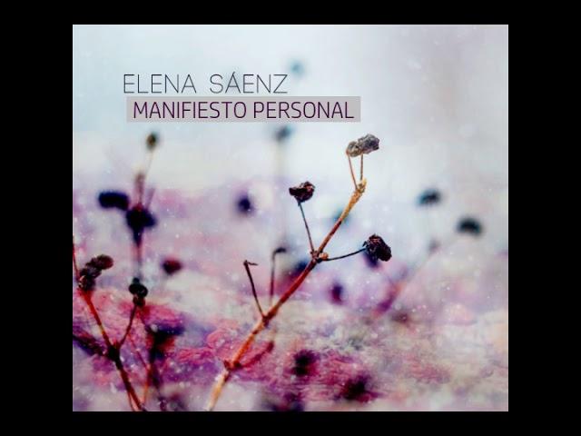 Manifiesto personal, Elena Sáenz