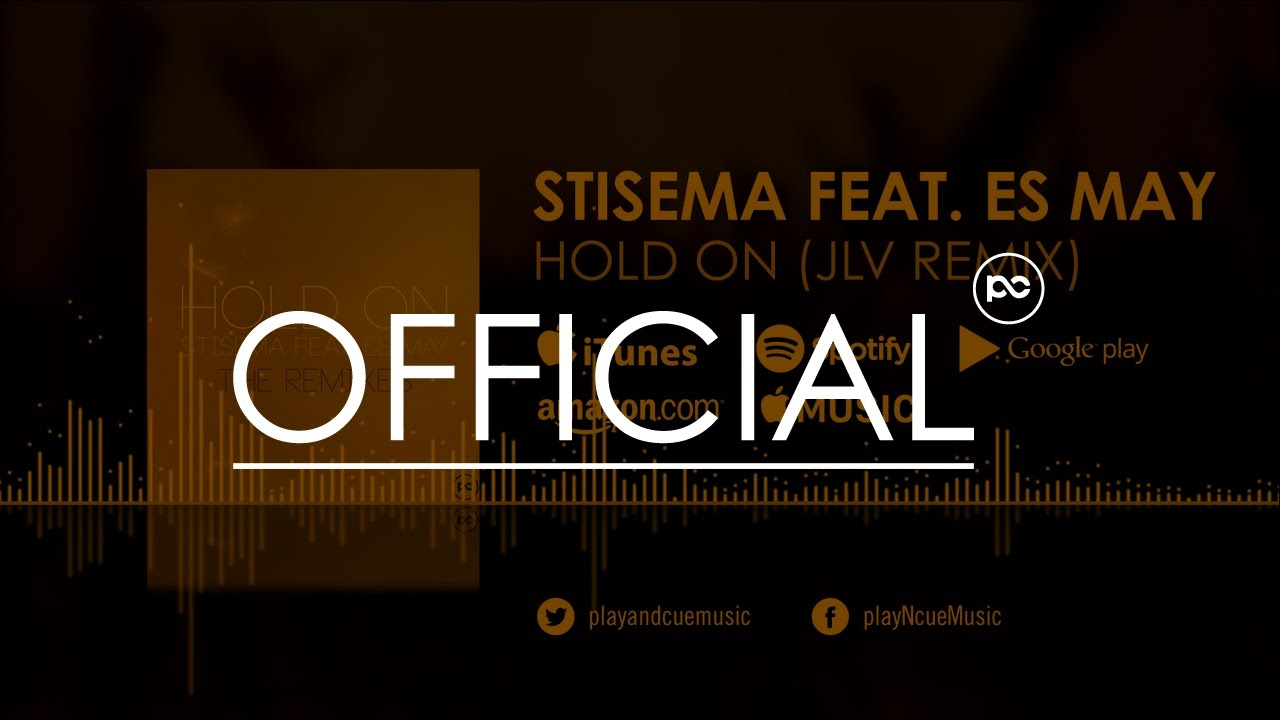 Download Stisema feat. Es May - Hold On (JLV Remix)