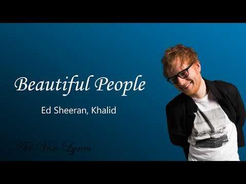 Beautiful People (Lyrics) - Ed Sheeran, (feat. Khalid) - Avi Vox
