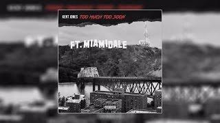 Kent Jones - Hello ft. Ty Dolla Sign, K Camp & Yo Gotti