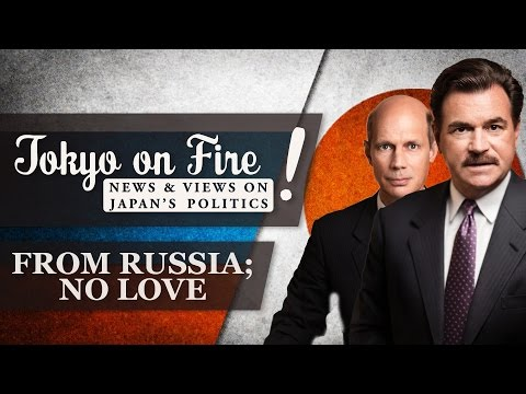 From Russia; No Love   Tokyo on Fire