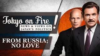 From Russia; No Love | Tokyo on Fire