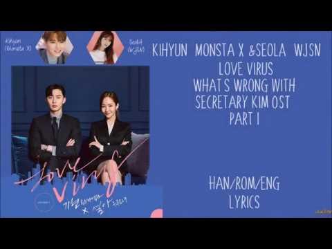 Kihyun (Monsta X) & SeolA (WJSN) – [Love Virus] What's Wrong With Secretary Kim OST Part 1 Lyrics