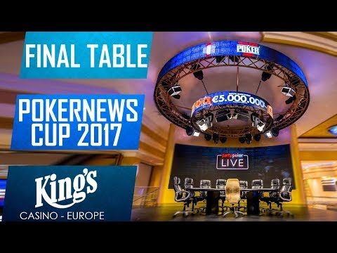 Pokernews Cup 2017 | Final Table |200k€ gtd Main Event | Kings Casino