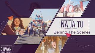 The Making Of Na Ja Tu
