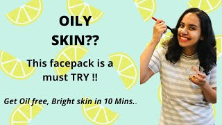 Lemon face mask for oily skin How to treat oily skin naturally at home Mansi Wani