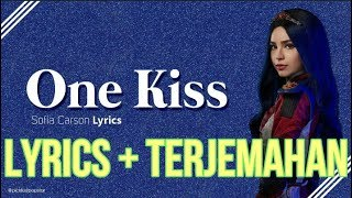 Sofia Carson, Dove Cameron, China Anne McClain - One Kiss (Lyrics - Terjemahan Bahasa Indonesia)